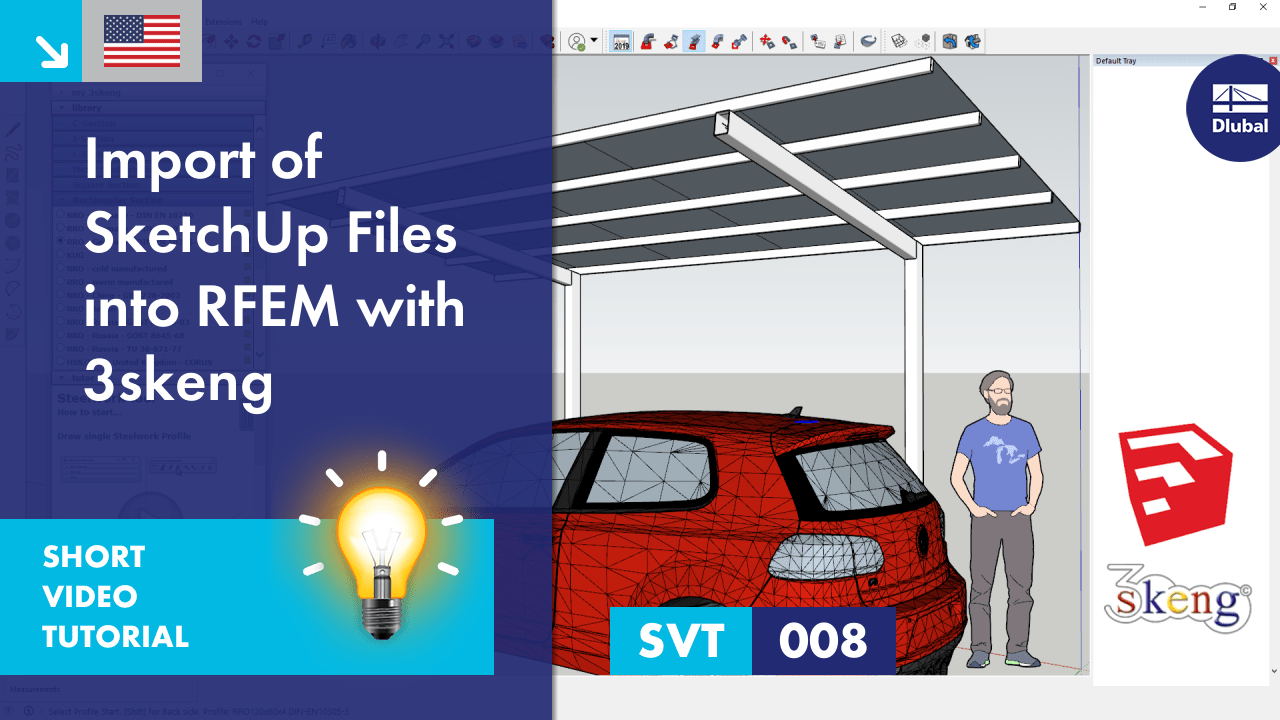SVT 008 | Import of SketchUp Files into RFEM with 3skeng
