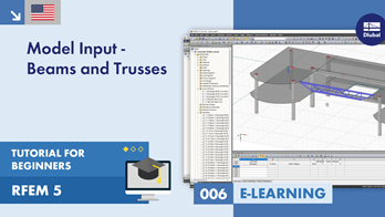 RFEM 5 Tutorial for Beginners | 006 Model Input - Downstand Beams and Trusses
