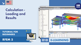 RFEM 5 Tutorial for Beginners | 010 Calculation - Loading and Results