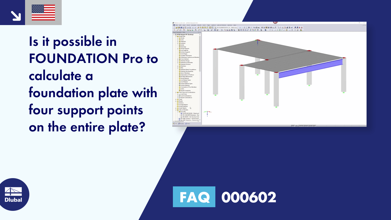 FAQ 000602 | Is it possible in FOUNDATION Pro to calculate a foundation plate with four support points on the entire plate?