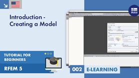 RFEM 5 Tutorial for Beginners | 002 Introduction - Creating a Model
