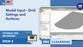RFEM 5 Tutorial for Beginners | 004 Model Input - Grid Settings and Surfaces