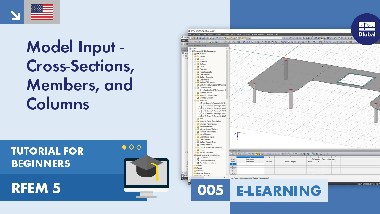 RFEM 5 Tutorial for Beginners | 005 Model Input - Cross-Sections, Members, and Columns