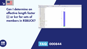 FAQ 000844 | Can I determine an effective length factor β or kcr for sets of members in RSBUCK?
