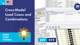 SVT 019 | Cross-Model Load Cases and Combinations