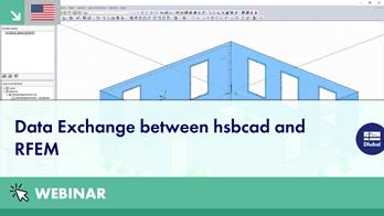 Webinar: Data Exchange between hsbcad and RFEM