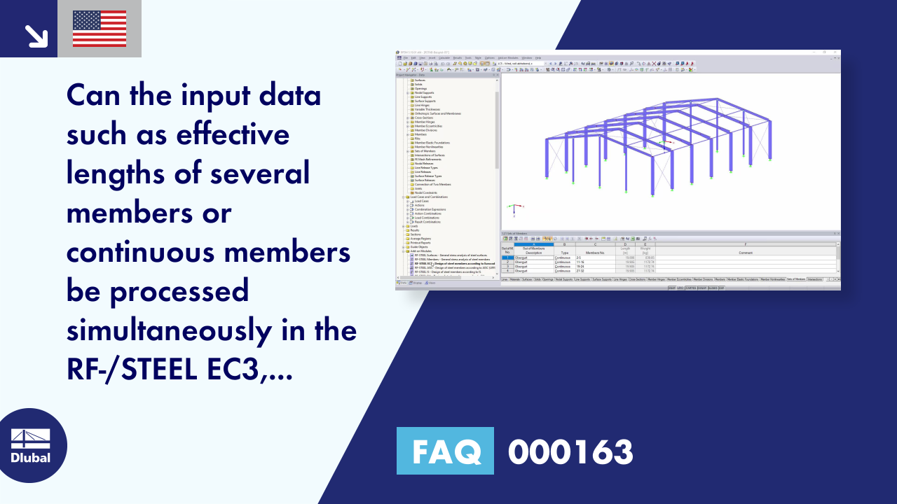 FAQ 000163 | Can the input data such as effective lengths of several members or continuous members be processed simultaneously in the RF-/STEEL EC3, RF-/STEEL AISC, or RF-/STEEL CSA add-on module?