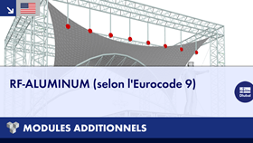 [EN] Dlubal RFEM 5 et RSTAB 8 - Modules additionnels : RF-ALUMINUM (selon l'Eurocode 9)