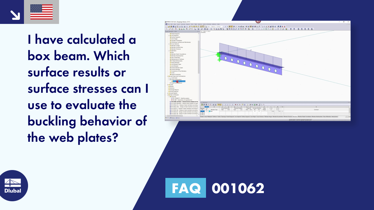 FAQ 001062 | I have calculated a box beam. Which surface results or surface stresses can I use to evaluate the buckling behavior of the web plates?