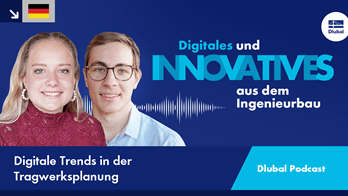 Dlubal Podcast | #004 Digitale Trends in der Tragwerksplanung