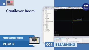 Modeling with RFEM 5 | 002 Cantilever Beam