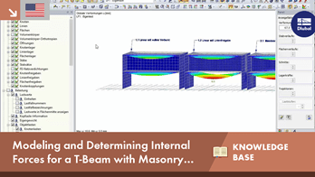 KB 001598 | Modeling and Determining Internal Forces for a T-Beam with Masonry Wall Above