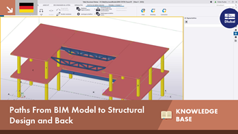[DE] KB 001630 | Paths From BIM Model to Structural Design and Back