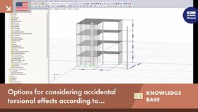 KB 001615 | Options for considering accidental torsional effects according to standards