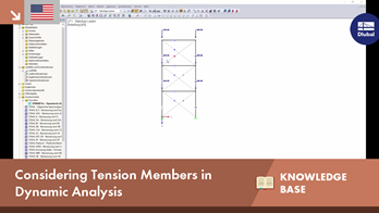 KB 001637 | Considering Tension Members in Dynamic Analysis