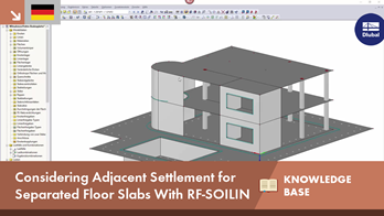 [DE] KB 001654 | Considering Adjacent Settlement for Separated Floor Slabs With RF-SOILIN