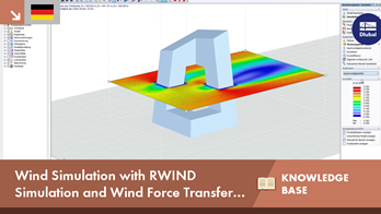 [DE] Wind simulation using RWIND Simulation and transfer of wind forces to RFEM or RSTAB