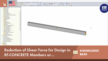 Reduction of Shear Force Vz for Design in RF-CONCRETE Members or CONCRETE According to EN 1992-1-1