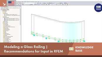Modeling a Glass Railing | Recommendations for Input in RFEM