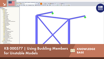 KB 000577 | Using Buckling Members for Unstable Models