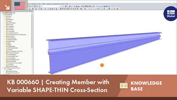 KB 000660 | Creating Member with Variable SHAPE-THIN Cross-Section