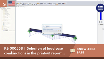 KB 000558 | Selection of load case combinations in the printout report of CRANEWAY 8