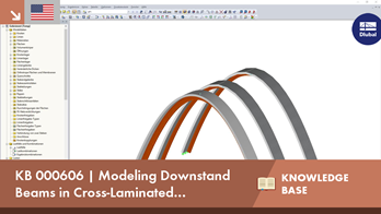 KB 000606 | Modeling Downstand Beams in Cross-Laminated Constructions