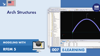 Modeling with RFEM 5 | 007 Arch Structures