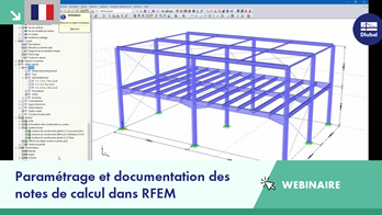 Paramétrage et documentation des notes de calcul dans RFEM