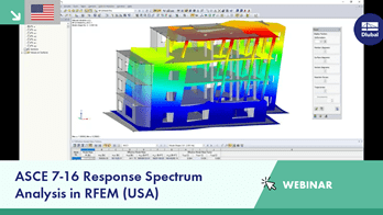 Webinar: ASCE 7-16 Response Spectrum Analysis in RFEM (USA)