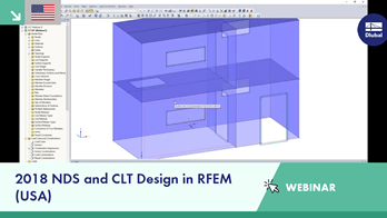 Webinar: 2018 NDS and CLT Design in RFEM (USA)