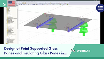 Design of Point Supported Glass Panes and Insulating Glass Panes in RFEM