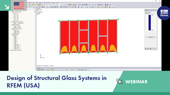 Design of Structural Glass Systems in RFEM (USA)