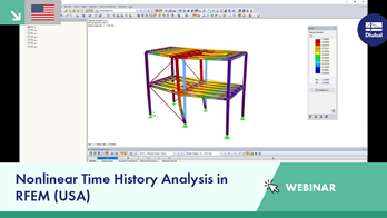 Webinar: Nonlinear Time History Analysis in RFEM (USA)