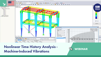 Webinar: Nonlinear Time History Analysis - Machine-Induced Vibrations