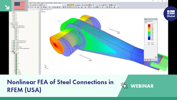 Webinar: Nonlinear FEA of Steel Connections in RFEM (USA)