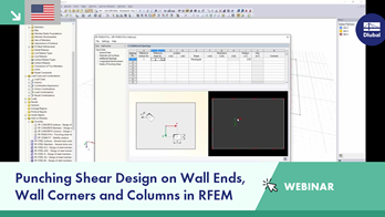 Webinar: Punching Shear Design on Wall Ends, Wall Corners and Columns in RFEM
