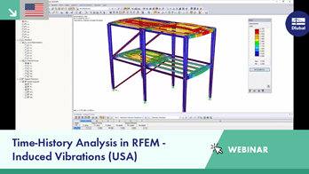 Webinar: Time-History Analysis in RFEM - Induced Vibrations (USA)
