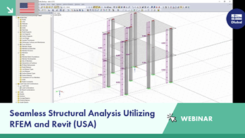 Webinar: Seamless Structural Analysis Utilizing RFEM and Revit (USA)
