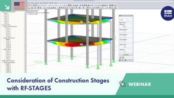 Webinar: Consideration of Construction Stages with RF-STAGES