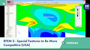 Webinar: RFEM 5 - Special Features to Be More Competitive (USA)