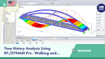 Webinar: Time History Analysis Using RF-/DYNAM Pro - Walking and Running...