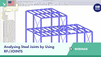 Webinar: Analysing Steel Joints by Using RF-/JOINTS