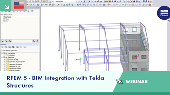 Webinar: RFEM 5 - BIM Integration with Tekla Structures