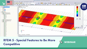 Webinar: RFEM 5 - Special Features to Be More Competitive