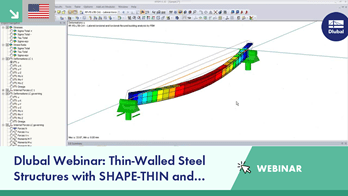 Webinar: Thin-Walled Steel Structures with SHAPE-THIN and RF-FE-LTB
