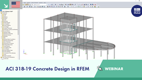 Webinar | ACI 318-19 Concrete Design in RFEM