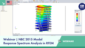 Webinar | NBC 2015 Modal Response Spectrum Analysis in RFEM
