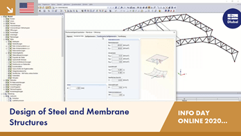 Design of Steel and Membrane Structures | RFEM | Info Day Online | 15.12.2020 | 1/4