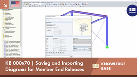 KB 000670 | Saving and Importing Diagrams for Member End Releases